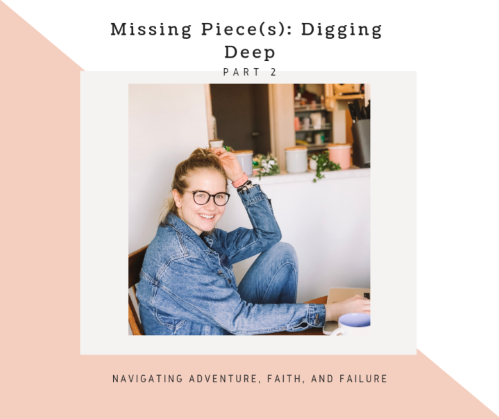 Missing Piece(s): Digging Deep